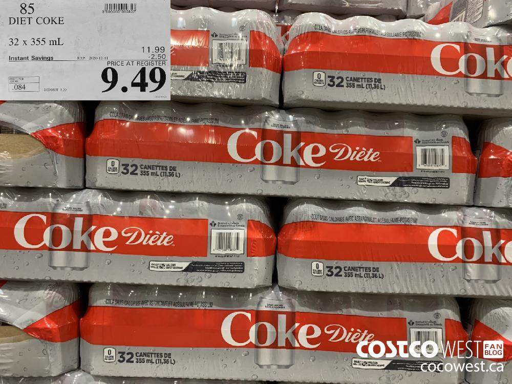 85 DIET COKE 32 x355 mL EXP 2020-10-11 9.49