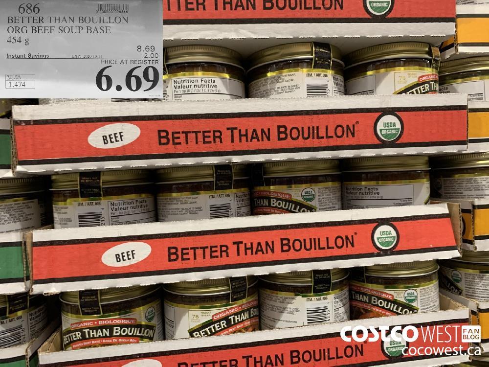 686 BETTER THAN BOUILLON ORG BEEF SOUP BASE 454 g EXP. 2020-10-11 6.69
