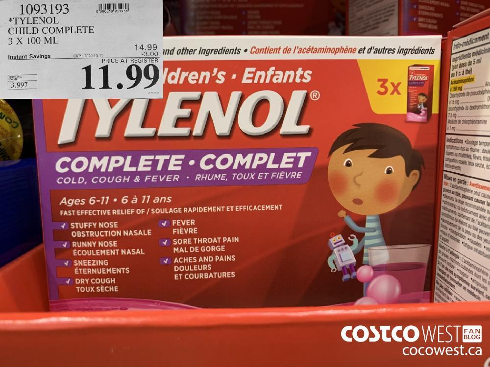 1093193 *TYLENOL CHILD COMPLETE 3 X 100 ML EXP. 2020-10-11 11.99
