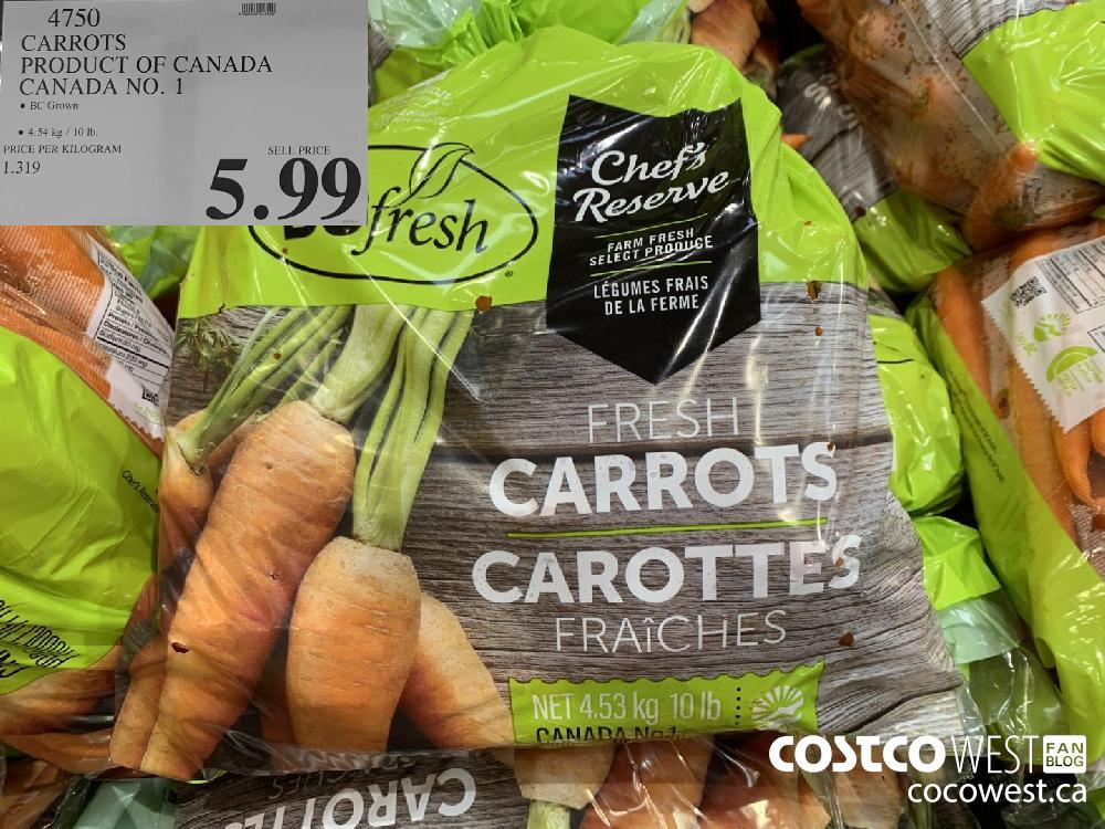 4750 CARROTS PRODUCT OF CANADA CANADA NO. 1 BC Grown © 4.54 kg / 10 Ib. 5.99