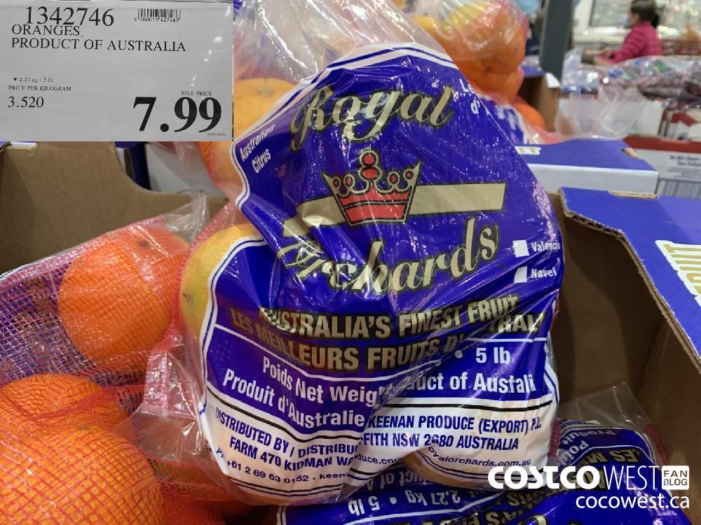 1342746 ORANGES PRODUCT OF AUSTRALIA © 2.27 kg /5 Ib. 7.99