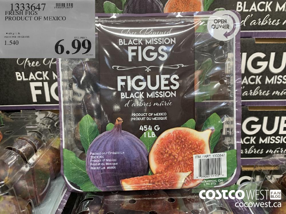 1333647 FRESH FIGS PRODUCT OF MEXICO 454 g/1 Ib. 6.99