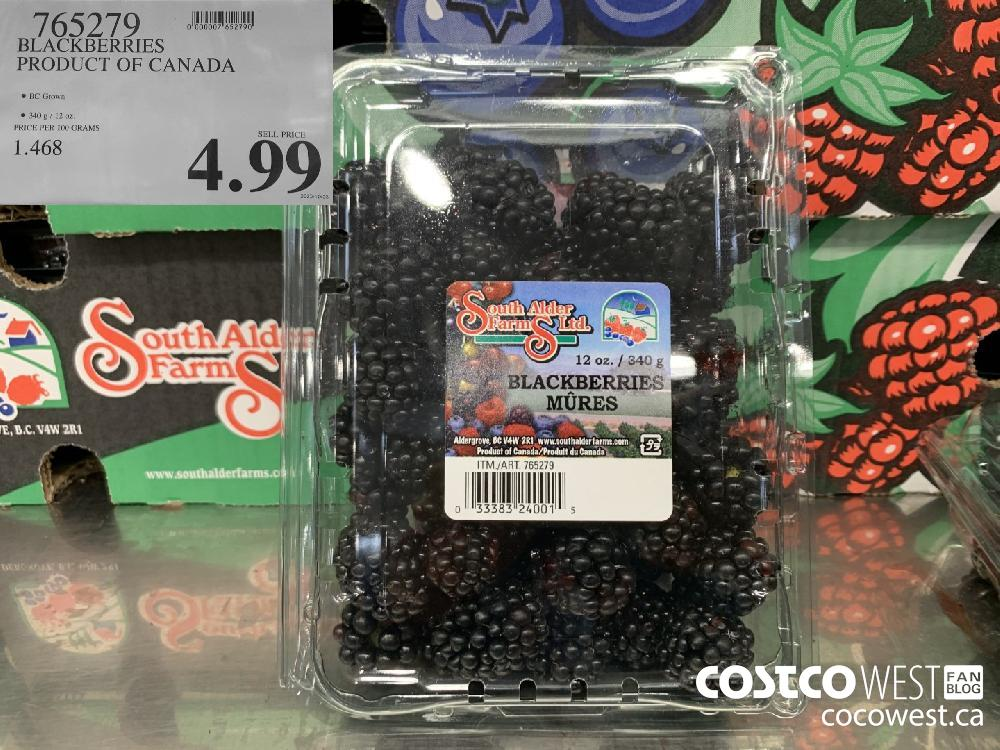 765279 BLACKBERRIES PRODUCT OF CANADA BC Grown 340 g/ 12 oz. 4.99