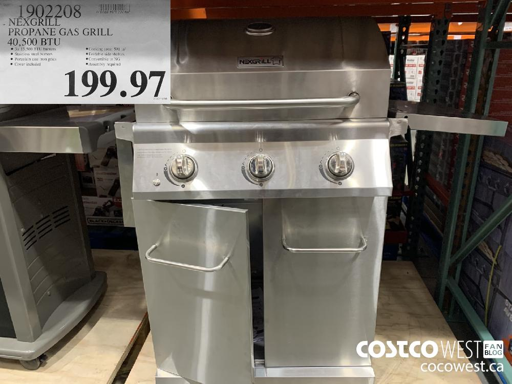 1902208 NEXGRILL PROPANE GAS GRILL 40 500 BTU @ 3x 13 500 BTU burners ® Cooking area: 591 in? © Stainless steel burners ®@ Foldable side shelves ® Porcelain cast iron grids ® Convertible to NG ® Cover included ® Assembly required 199.97