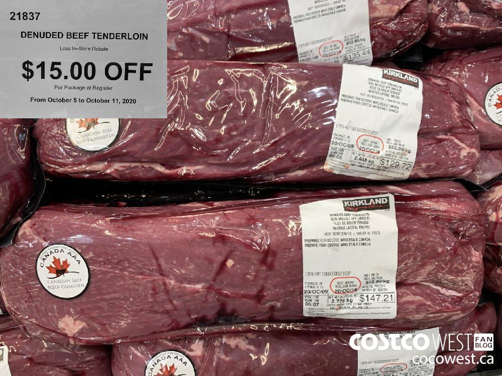 21837 DENUDED BEEF TENDERLOIN Less In—Store Rebate $15.00 OFF Per Package at Register From October 5 to October 11 2020