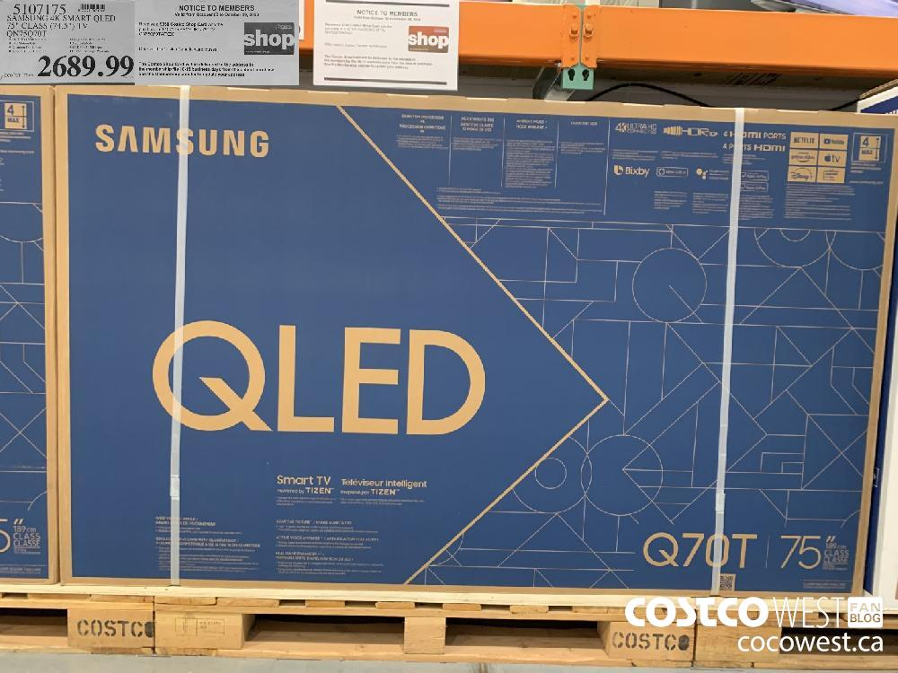 "5107175 SAMSUNG 4K SMART QLED 75"" CLASS (75.5) TV QN75Q70T Valid from October 02 to October 29 2020 $350 Costco Shop Card with the purchase of 5107175 The Costco Shop Card will be delivered to the address in the membership file 10-15 business days from the date of purchase."