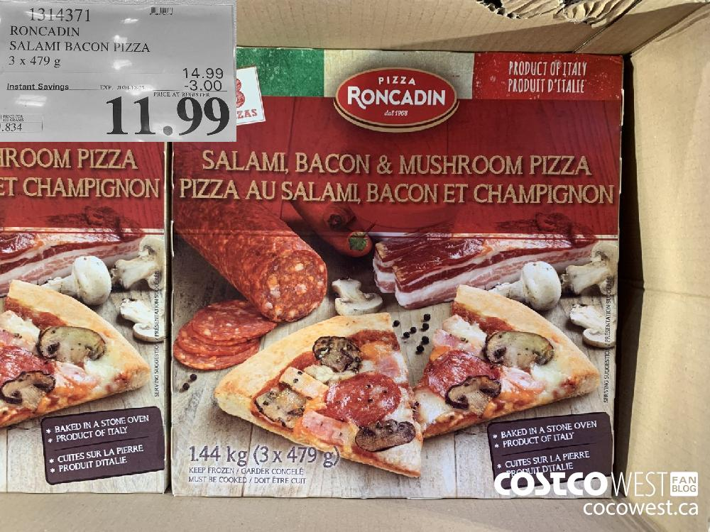 1314371 RONCADIN SALAMI BACON PIZZA 3 x 479 g EXP. 2020-10-25 11.99