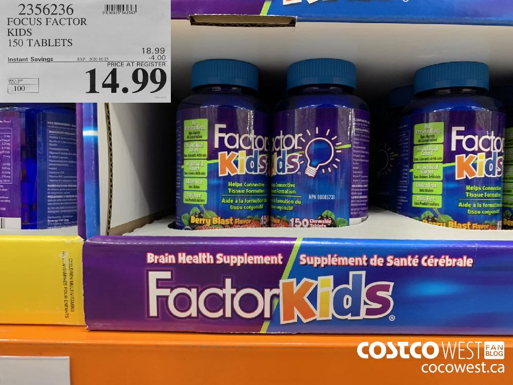 2356236 FOCUS FACTOR KIDS 150 TABLETS EXP. 2020-10-25 14.99