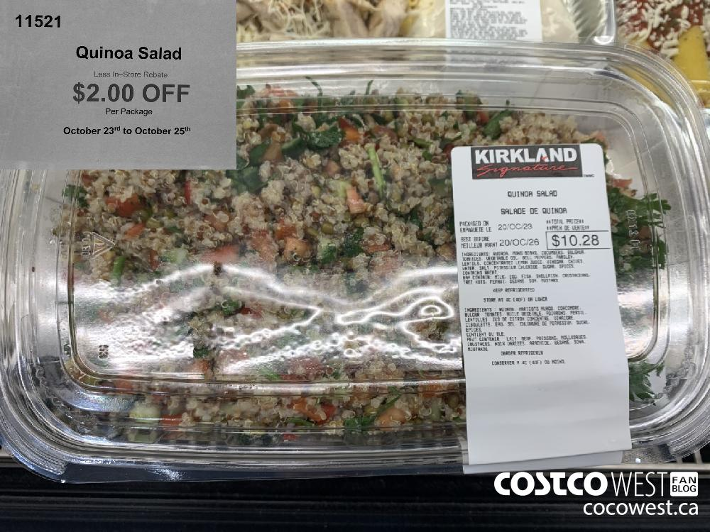 11521 Quinoa Salad Less In—Store Rebate $2.00 OFF Per Package October 23rd to October 25th