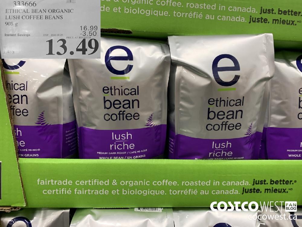 333666 ETHICAL BEAN ORGANIC LUSH COFFEE BEANS 908 g EXP. 2020-10-25 $13.49