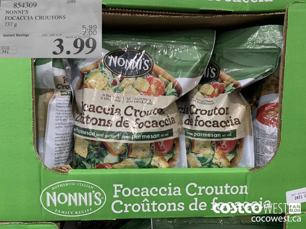 854309 NONNI'S FOCACCIA CROUTONS EXP. 2020-10-25 $3.99