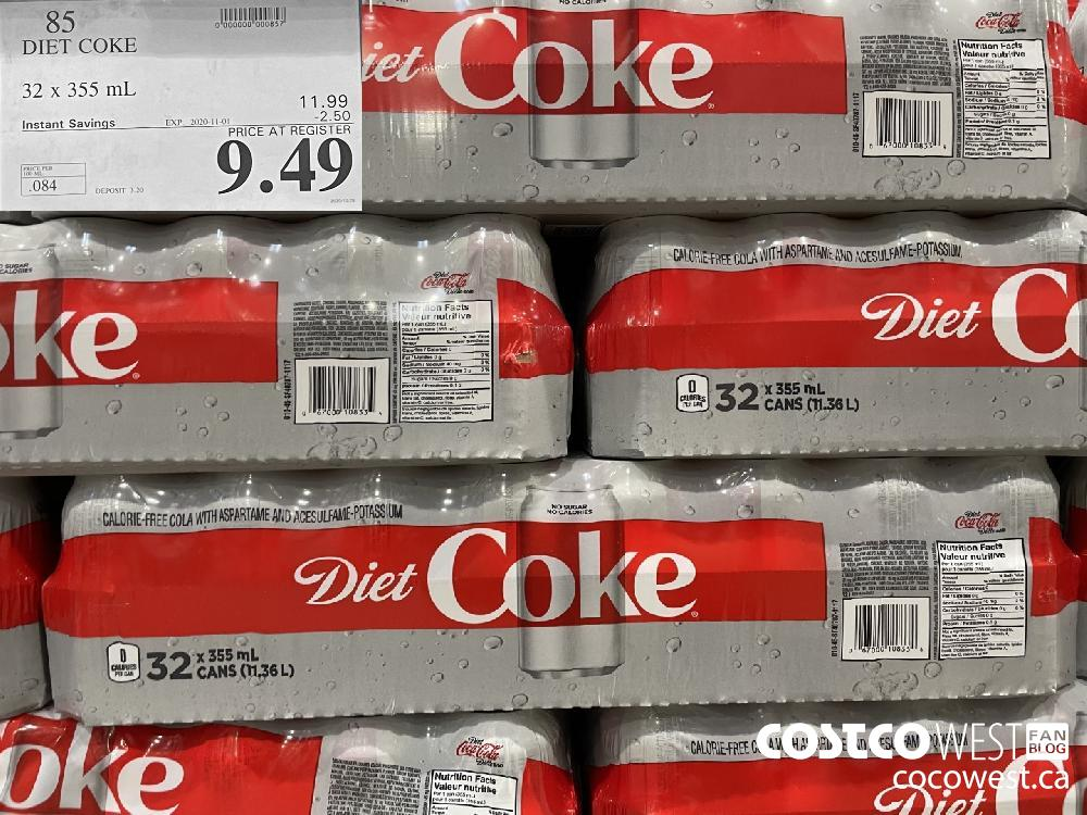 85 DIET COKE 32 x 355 mL EXP. 2020-11-01 $9.49