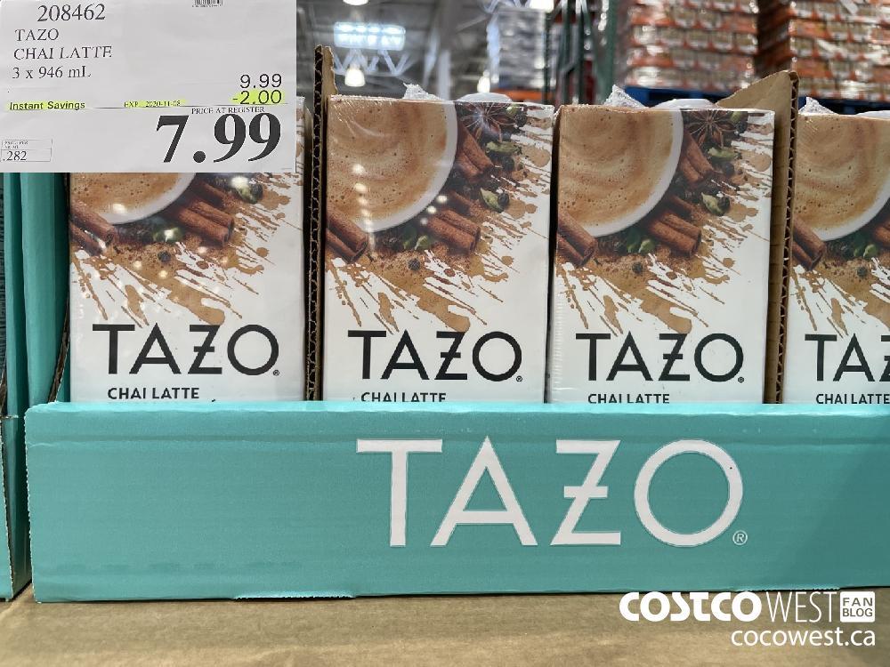 208462 TAZO CHAI LATTE 3 x 946 mL EXP. 2020-11-08 $7.99