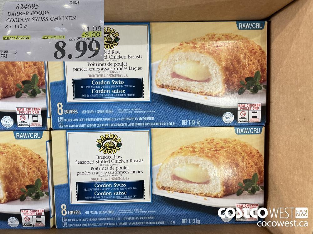 824695 BARBER FOODS CORDON SWISS CHICKEN 8 x 142g EXP. 2020-11-08 $8.99