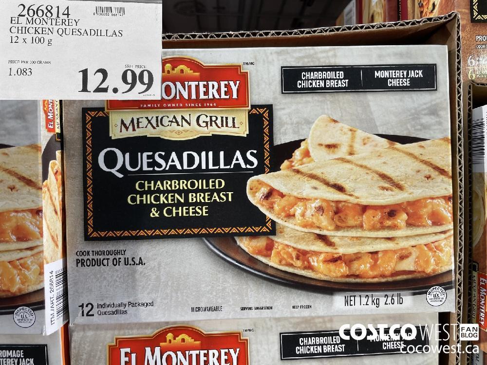 266814 EL MONTEREY CHICKEN QUESADILLAS 12X 100g $12.99