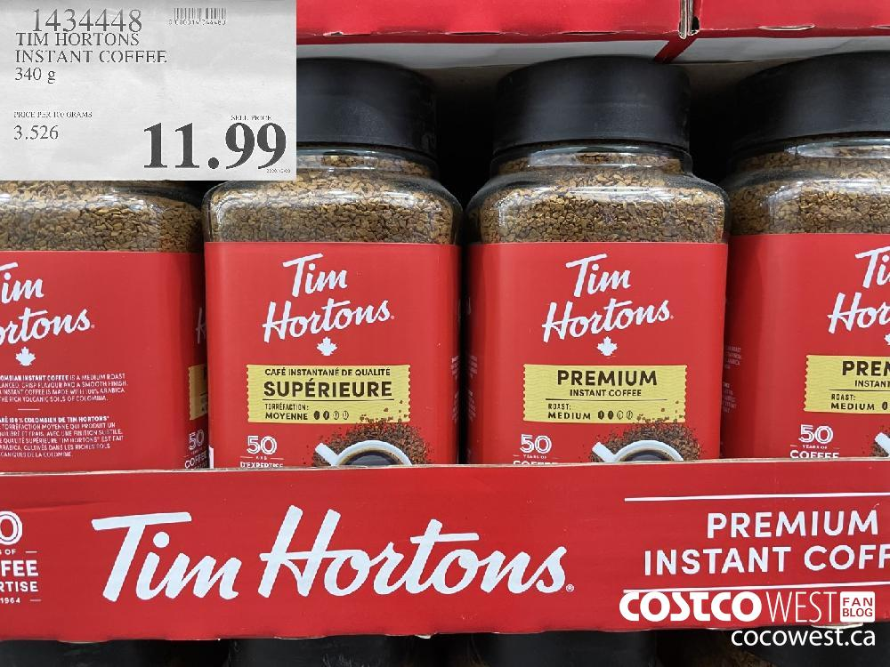 1434448 TIM HORTONS INSTANT COFFEE 340 g $11.99