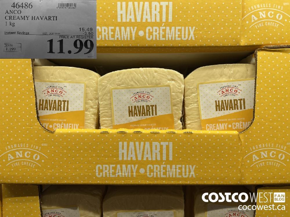 46486 ANCO CREAMY HAVARTI 1 kg EXP. 2020-11-08 $11.99