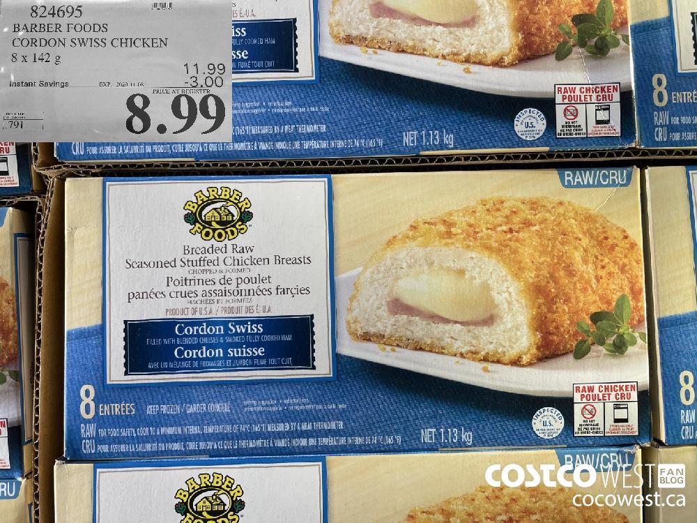 824695 BARBER FOODS CORDON SWISS CHICKEN 8 x 142 g EXP. 2020-11-08 $8.99