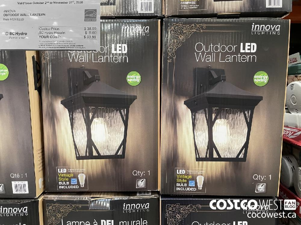 Item #1366339 : INNOVA OUTDOOR WALL LANTERN Valid from October 2 to November 27 2020 Costco Price: $ 38.99) < BC Hydro 'BC Hydro Rebate: : $ 5.00 Power smart 'YOUR COST: $ 33.99)