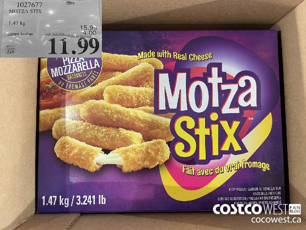 1027677 MOTZA STIX 1.47 kg EXP. 2020-11-22 $11.99