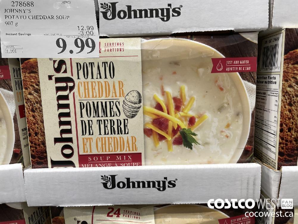 278688 JOHNNY'S POTATO CHEDDAR SOUP 907 g EXP. 2020-11-22 $9.99