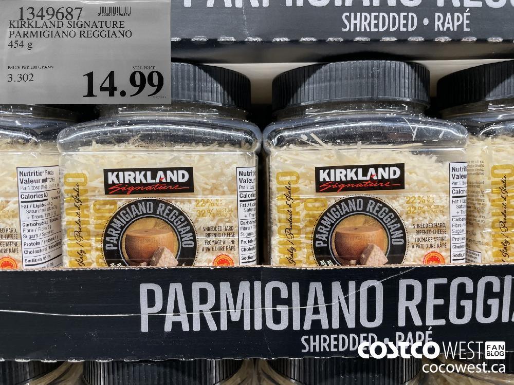 1349687 KIRKLAND SIGNATURE PARMIGIANO REGGIANO 454 g $14.99