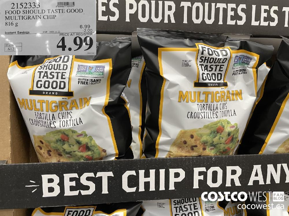 2152333 FOOD SHOULD TASTE GOOD MULTIGRAIN CHIP 816 g EXP. 2020-11-22 $4.99