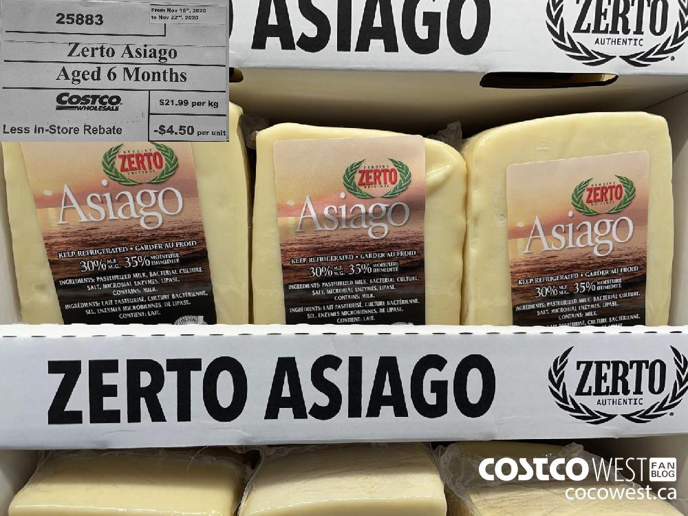 25883 Zerto Asiago Aged 6 Months Less In-Store Rebate $4.50 per unit. From Nov 16th 2020 to Nov 22nd 2020