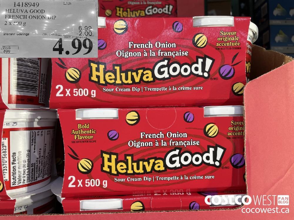 1418949 HELUVA GOOD FRENCH ONION DIP 2 x 500g EXP. 2020-11-22 $4.99