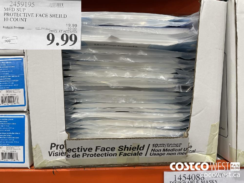 2459195 MED SUP PROTECTIVE FACE SHEILD 10 COUNT EXP. 2020-11-22 $9.99