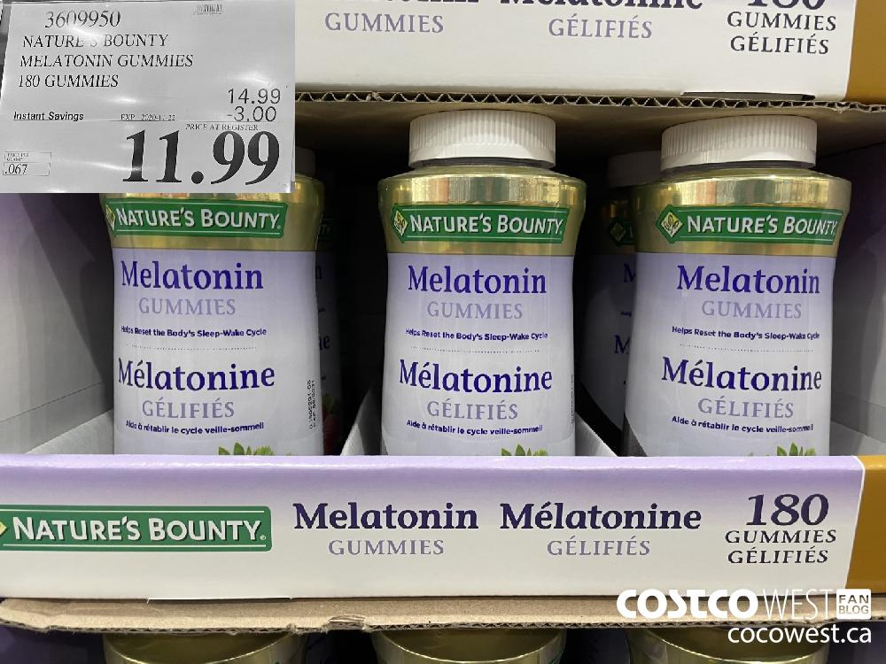 3609950 NATURE'S BOUNTY MELATONIN GUMMIES 180 GUMMIES EXP. 2020-11-22 $11.99