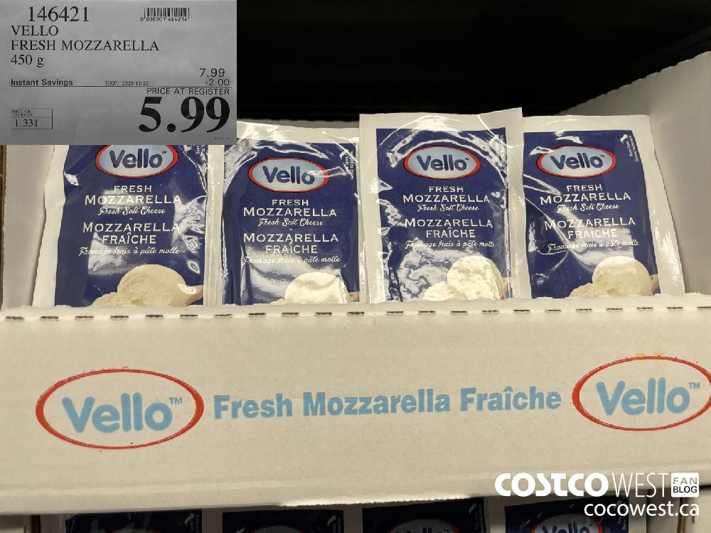 146421 VELLO FRESH MOZZARELLA 450 g EXP. 2020-11-22 $5.99
