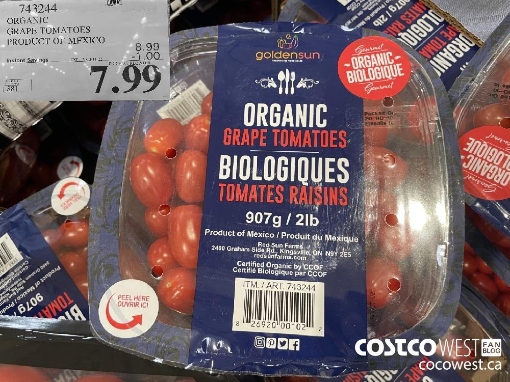 743244 ORGANIC GRAPE TOMATOES PRODUCT OF MEXICO EXP. 2020-11-22 $7.99