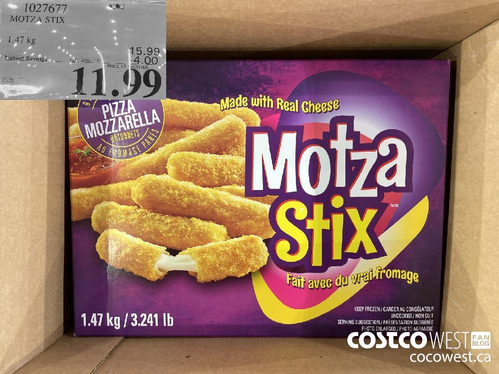 1027677 MOTZA STIX 1.47 kg EXP. 2020 11-22 $11.99