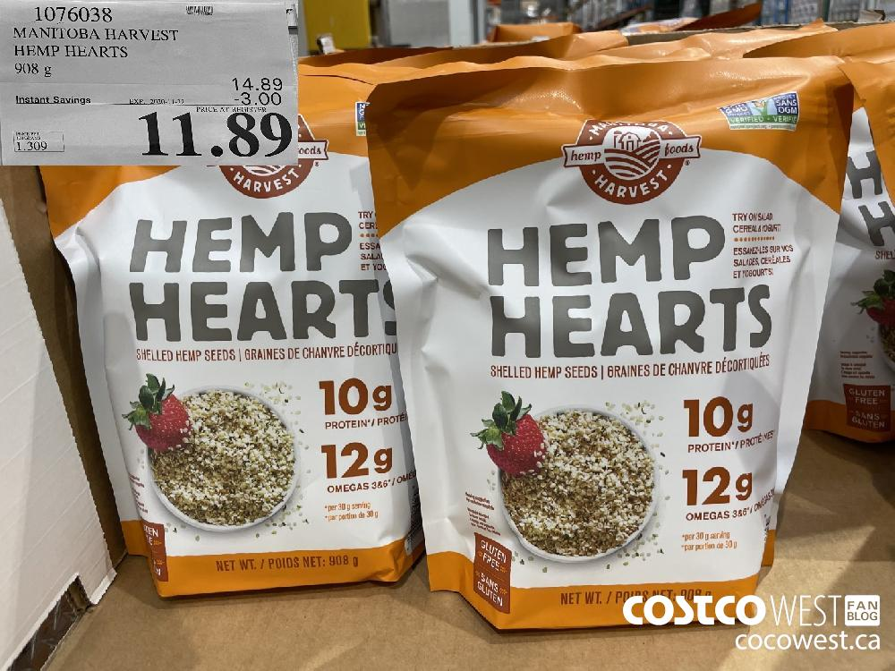 1076038 MANITOBA HARVEST HEMP HEARTS 908 g EXP. 2020-11-22 $11.89