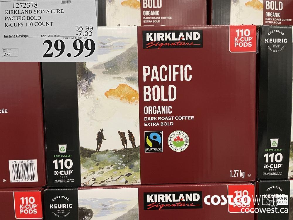 1272378 KIRKLAND SIGNATURE PACIFIC BOLD K-CUPS 110 COUNT EXP. 2020-11-29 $29.99