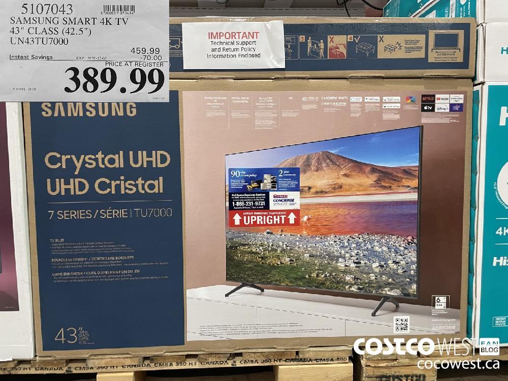 "5107043 SAMSUNG SMART 4K TV 43"" CLASS (42.5"") UN43TU7000 EXP. 2020-12-03 $389.99"