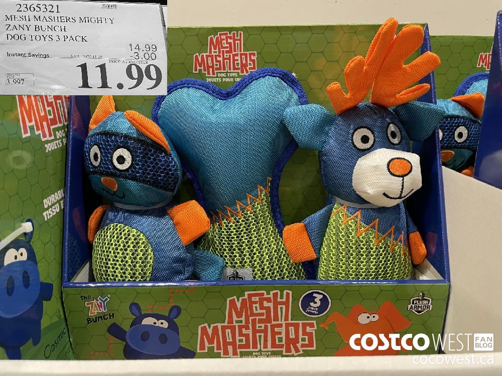 2365321 MESH MASHERS MIGHTY ZANY BUNCH DOG TOYS 3 PACK EXP. 2020-11-29 $11.99