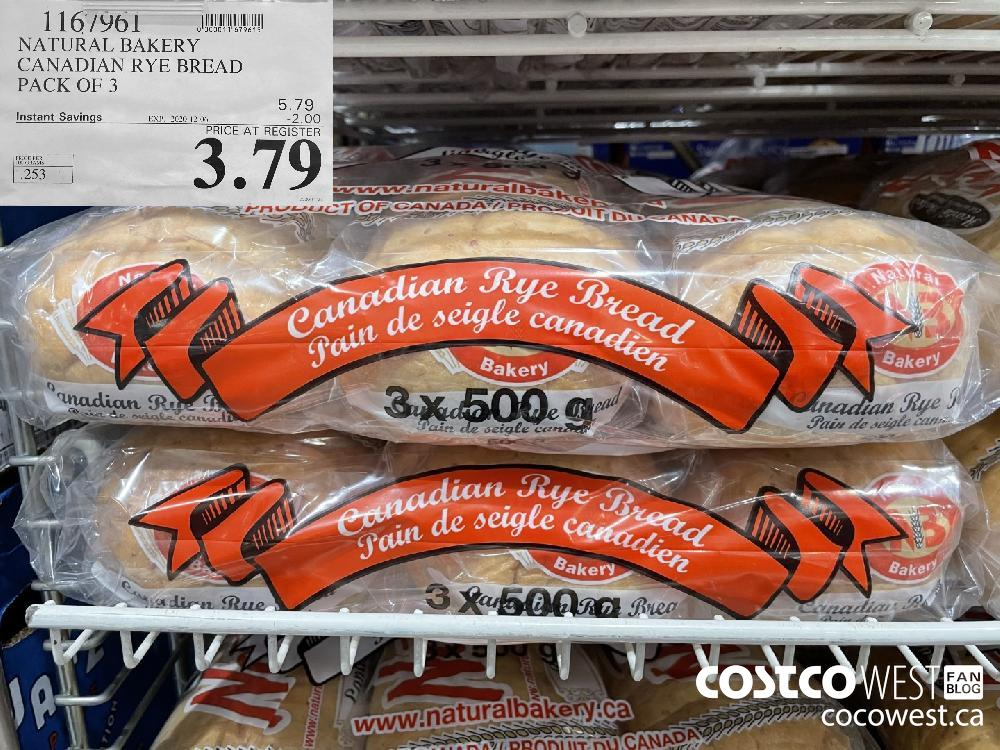 1167961 NATURAL BAKERY CANADIAN RYE BREAD PACK OF 3 EXP. 2020-12-06 $3.79