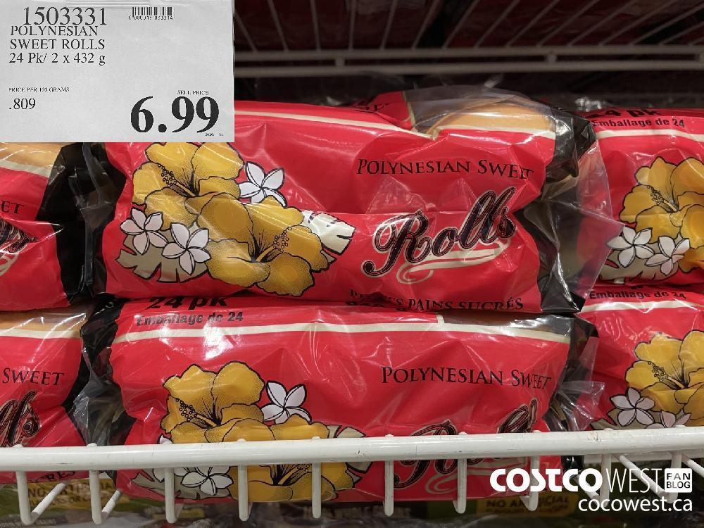 1503331 POLYNESIAN SWEET ROLLS 24 Pk/ 2 x 432 g $6.99