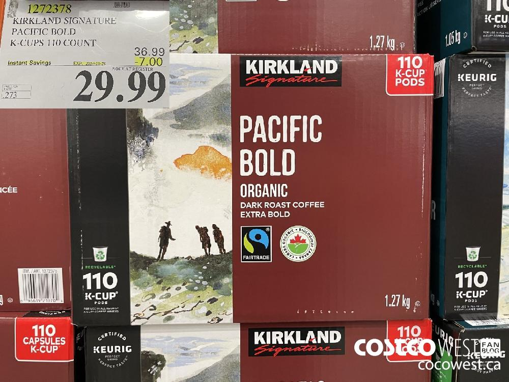 1272378 KIRKLAND SIGNATURE PACIFIC BOLD K-CUPS 110 COUNT EXP. 2020-11-29 $29.99
