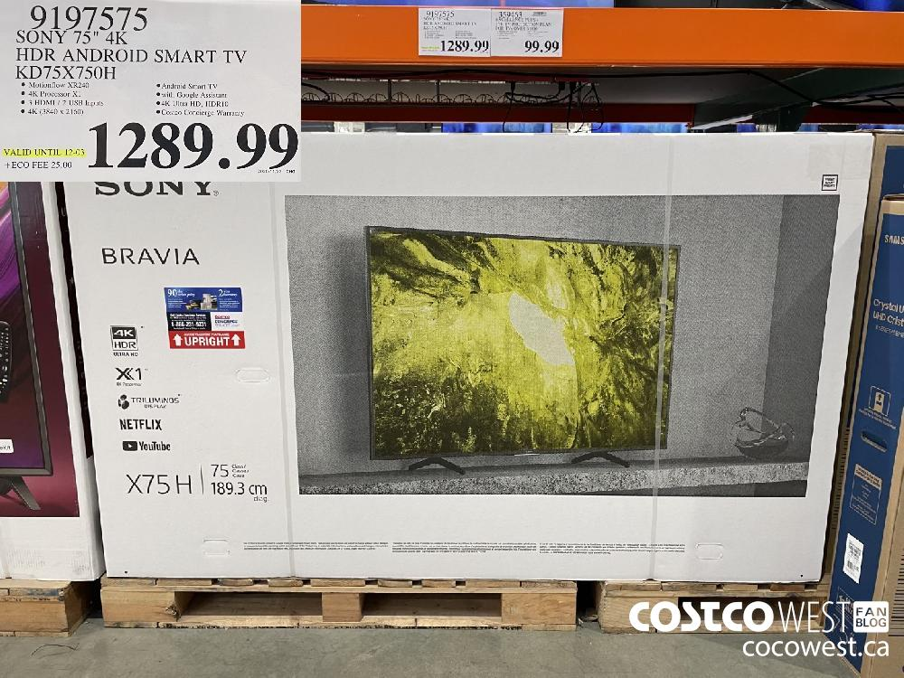 "9197575 SONY 75"" 4K HDR ANDROID SMART TV KD75X750H $1289.99"