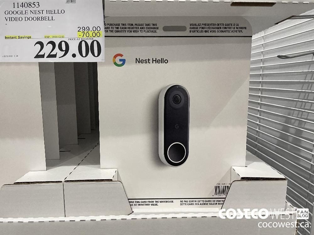 1140853 GOOGLE NEST HELLO VIDEO DOORBELL EXP. 2020-12-03 $229.00