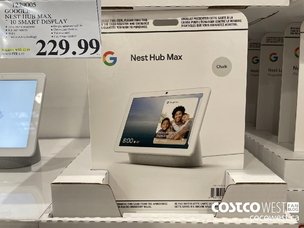 1279005 GOOGLE NEST HUB MAX 10 SMART DISPLAY VALID UNTIL 12-10 $229.99