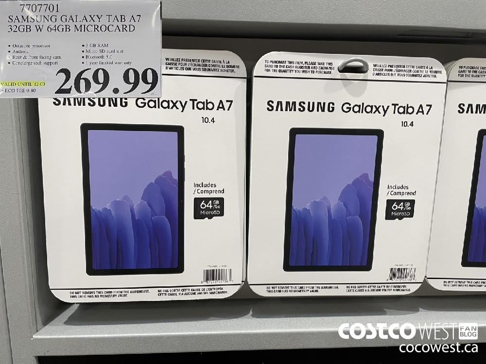 7707701 SAMSUNG GALAXY TAB A7 32GB W 64GB MICROCARD VALID UNTIL 12-03 $269.99