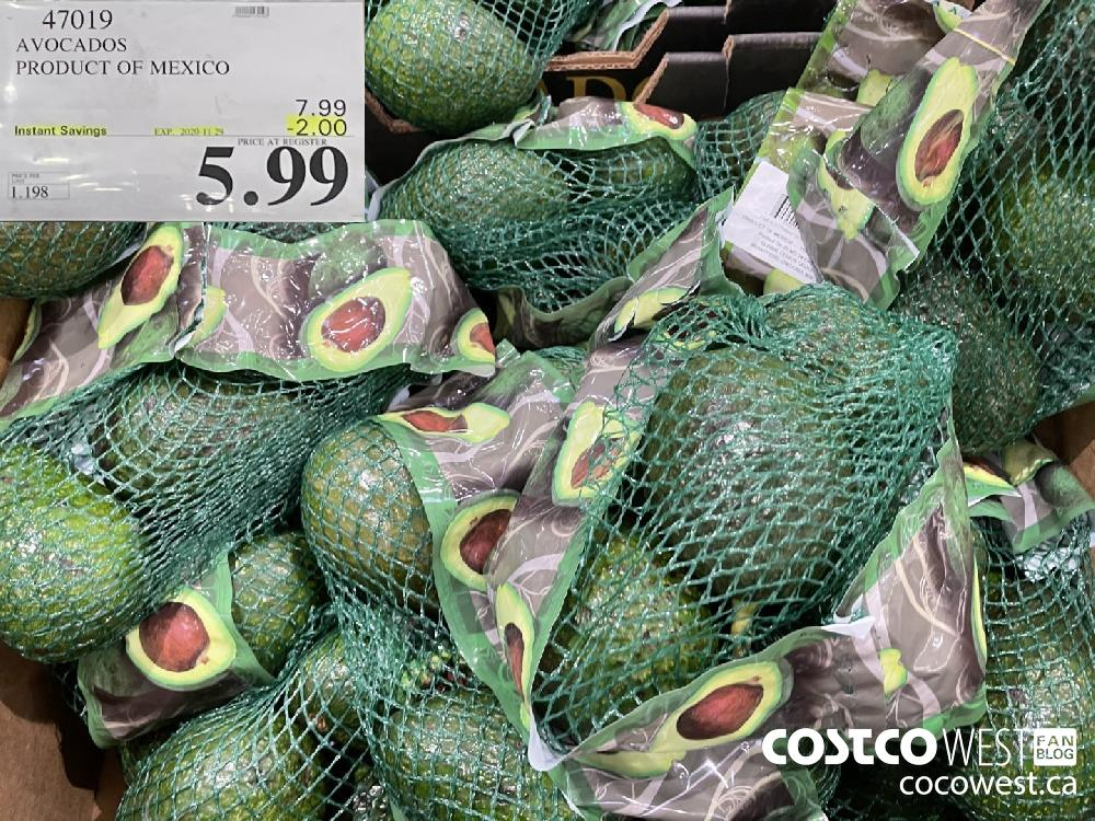 47019 AVOCADOS PRODUCT OF MEXICO EXP. 2020-11-29 $5.99