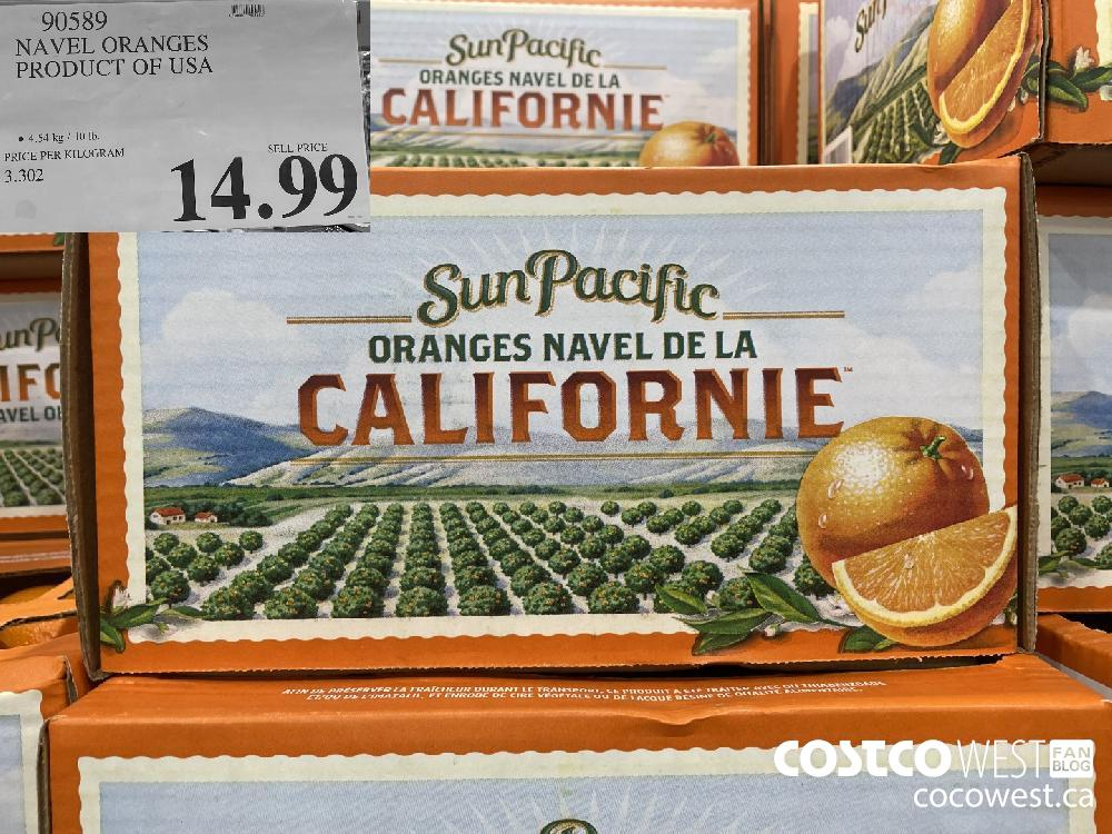 90589 NAVEL ORANGES PRODUCT OF USA 4.54 kg / 10 lb. $14.99