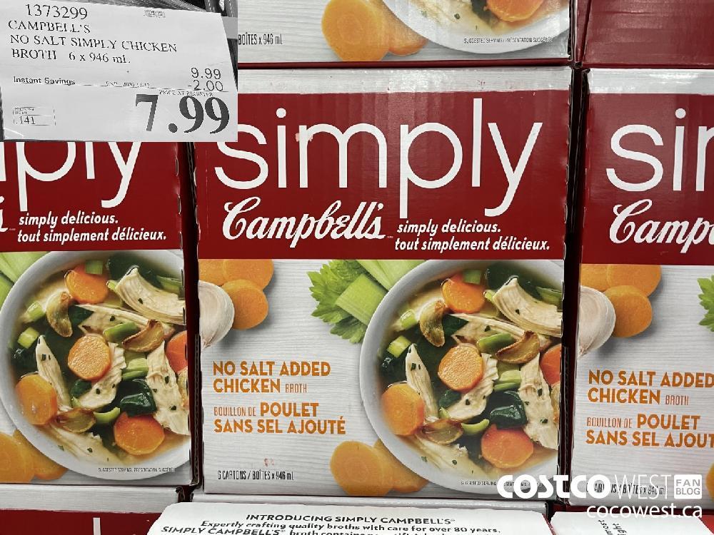 1373299 CAMPBELL'S NO SALT SIMPLY CHICKEN BROTH 6 x 946 mL EXP. 2020-12-13 $7.99