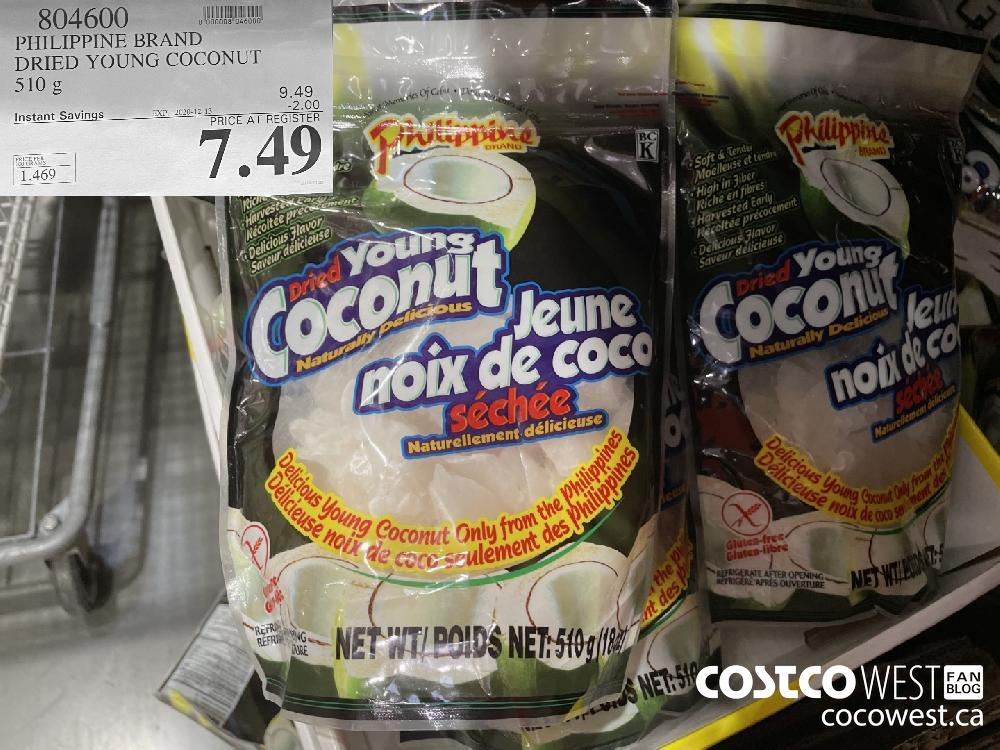 804600 PHILIPPINE BRAND DRIED YOUNG COCONUT 510 g EXP. 2020-12-13 $7.49