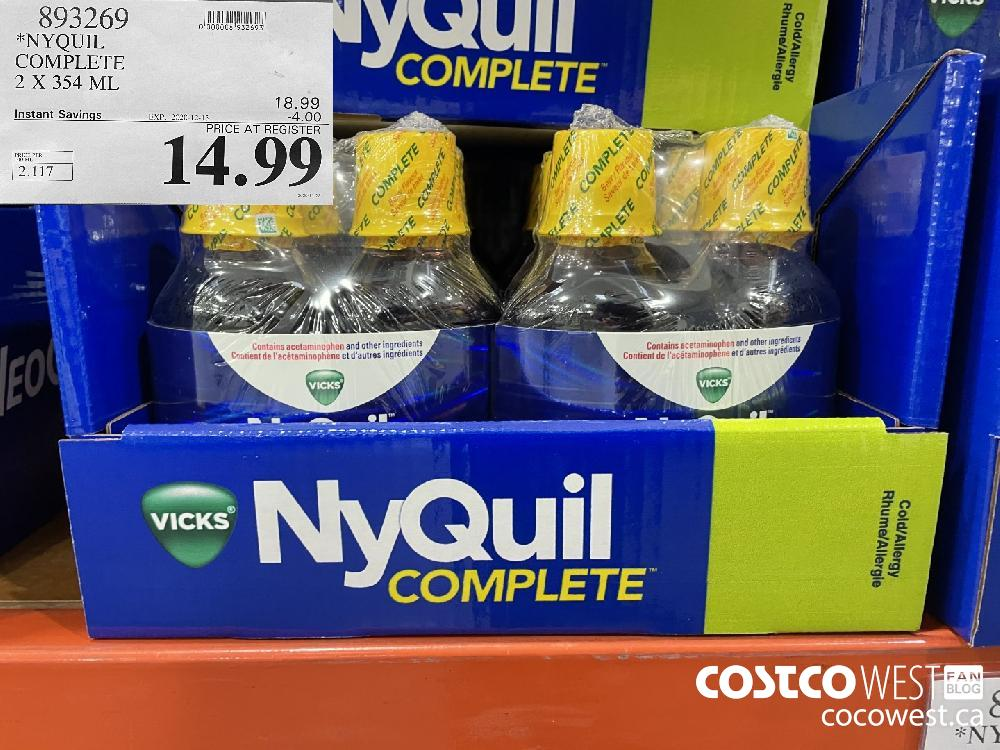 893269 NYQUIL COMPLETE 2 X 354 ML EXP. 2020-12-13 $14.99